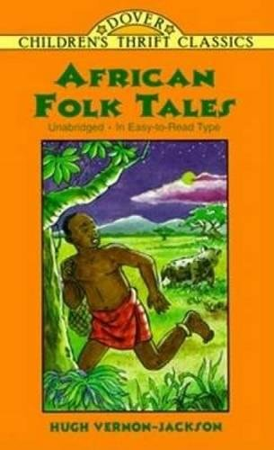 Search : African Folk Tales (Dover Children's Thrift Classics)