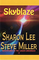 Skyblaze (Adventures in the Liaden Universe ® Book 17)