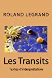 Les Transits: Textes d'interprétation