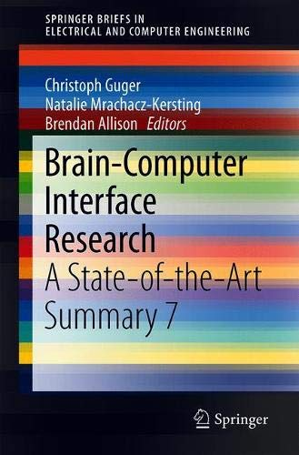 Brain-Computer Interface Research: A State-of-the-Art Summary 7 (SpringerBriefs in Electrical and Computer Engineering)-cover
