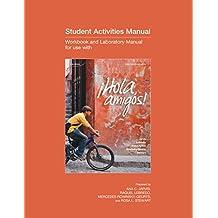 Student Activity Manual to accompany ¡Hola, amigos!, 3ce
