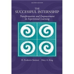 The Successful Internship, Transformation and Empowerment in Experimental Learning, (((Second Edition))))thompsaon, Brooks, Cole