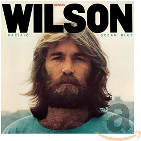 Dennis Wilson - Pacific Ocean Blue & Bambu