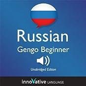 Learn Russian: Gengo Beginner Russian, Lessons 1-30: Beginner Russian #2 |  Innovative Language Learning