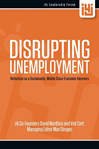 Disrupting Unemployment: Reflection on a Sustainable, Middle Class Economic Recovery