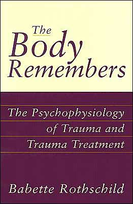 The Body Remembers (text only) 1st (First) edition by B. Rothschild PDF
