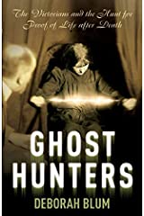 [Ghost Hunters] [By: Blum, Deborah] [August, 2007] Paperback