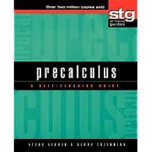 Precalculus: A Self-Teaching Guide