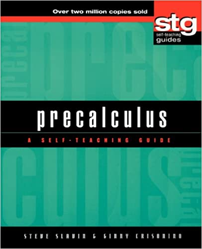 Amazon.com: Precalculus: A Self-Teaching Guide (Wiley Self-Teaching ...