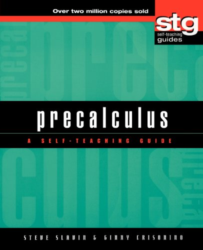 Precalculus: A Self-Teaching Guide (Wiley Self-Teaching Guides)