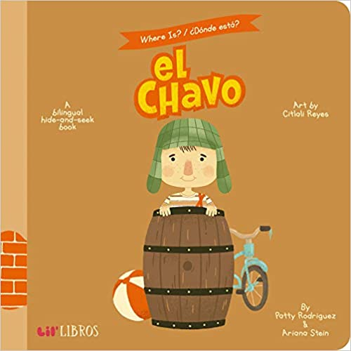 Donde Esta A Bilingual Hide-And-Seek Book Where Is? El Chavo