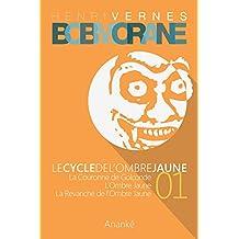 Bob Morane - Le Cycle de l'Ombre Jaune (01) (French Edition)