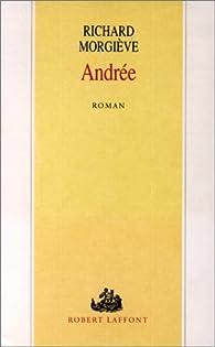 Andrée par Richard Morgiève