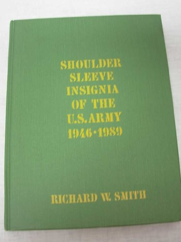 Shoulder Sleeve Insignia of the U.S. Army 1946 - 1989 Army Shoulder Sleeve Insignia