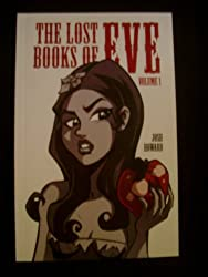 The Lost Books of Eve Vol. 1