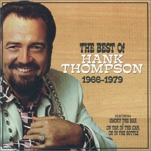 The Best Of Hank Thompson 1966-1979 by Varese Sarabande