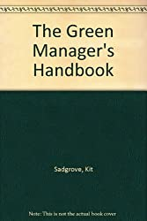 The Green Manager's Handbook