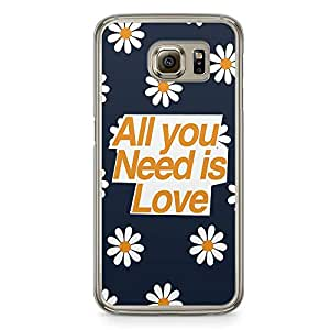 Samsung Galaxy S6 Transparent Edge Phone Case Love Phone Case All You Need Phone Case Teen Samsung S6 Cover with Transparent Frame