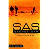 SAS: Operation Storm: Secret War in the Middle East