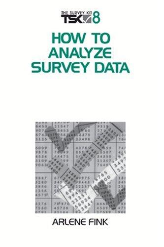 8: How to Analyze Survey Data (Survey Kit, 8)
