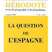 Hérodote n° 91 : La question de l'Espagne