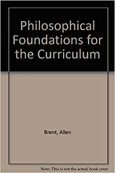 Book Philosophical Foundations for the Curriculum