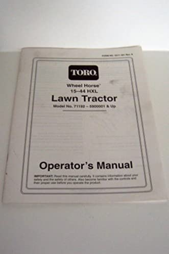 toro wheel horse 15 44 hxl lawn tractor model no 71192 5900001 rh amazon com toro wheel horse 212-h owner's manual toro wheel horse 8-25 owners manual