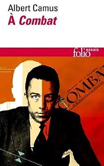 À Combat par Camus