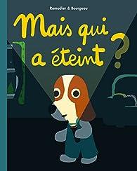 Mais qui a éteint ? par Vincent Bourgeau