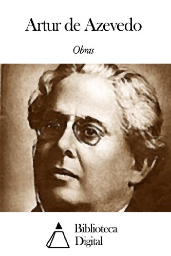 Obras de Artur de Azevedo (Portuguese Edition)