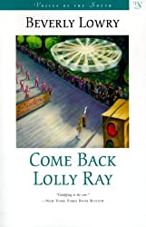 Come Back, Lolly Ray (Voices of the South)