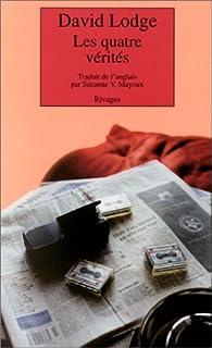 Les quatres vérités : novella, Lodge, David