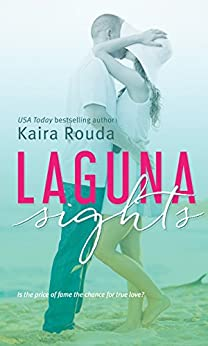 Laguna Sights (Laguna Beach Book 4) by [Rouda, Kaira]