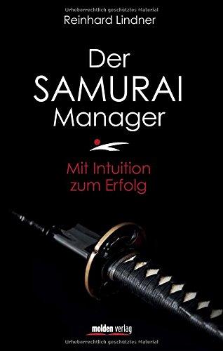 der-samurai-manager-mit-intuition-zum-erfolg