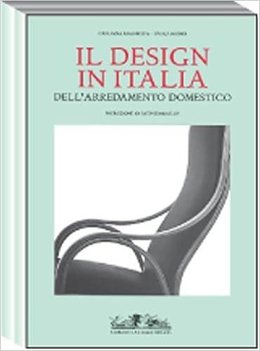Buy Il Design in Italia Dell\'Arredamento Domestico (Archivi Di Arti ...