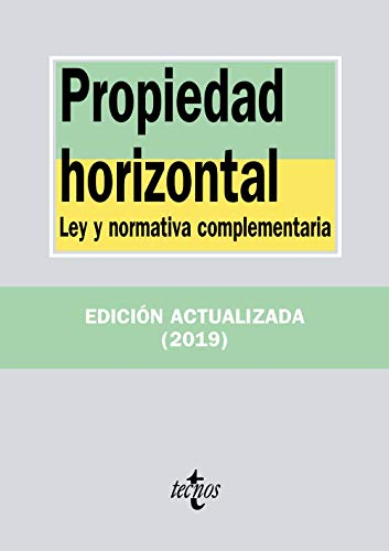 Propiedad horizontal: Ley y normativa complementaria (Derecho - Biblioteca De Textos Legales) por Editorial Tecnos