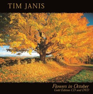 Flowers in October (Gold Edition) by Tim Janis Ensemble