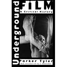 Underground Film: A Critical History
