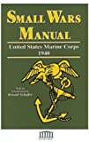 Small Wars Manual, Corps, U. S. Marine, 1414506406