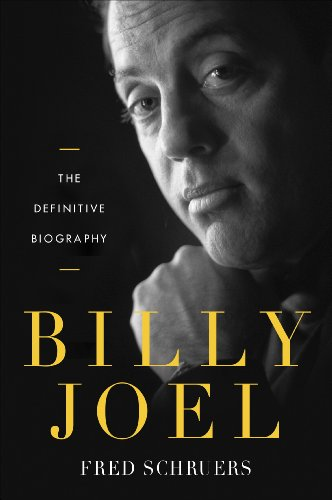 Billy Joel: The Definitive Biography -