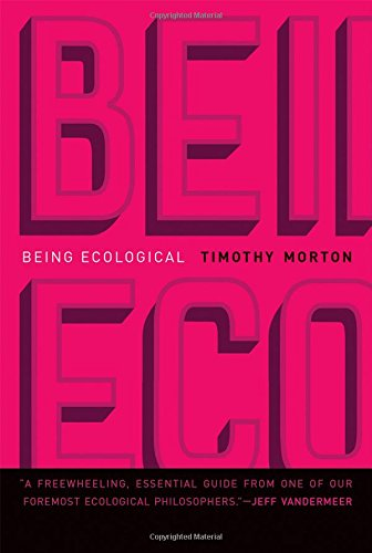Being Ecological (The MIT Press)