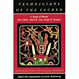 Technicians of the Sacred : A Range of Poetries from Africa, America, Asia, Europe and Oceania, , 0520049004