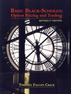Basic Black-Scholes: Option Pricing and Trading [Paperback] [2009] Revised 2nd Ed. Timothy Falcon Crack PDF