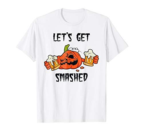 Let's Get Smashed Pumpkin Halloween Beer T Shirt