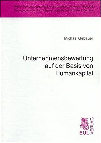 Unternehmensbewertung auf der Basis von Humankapital