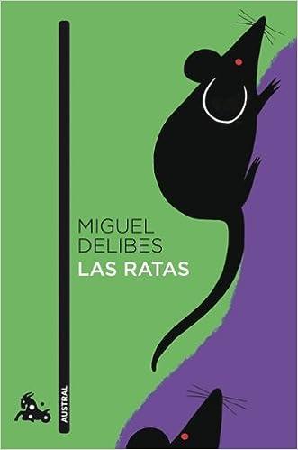 Las ratas - Miguel Delibes