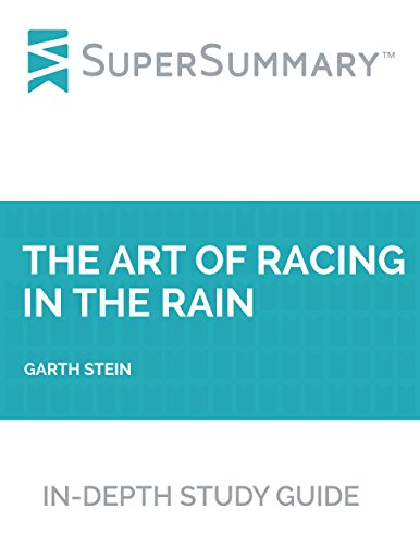 Study Guide: The Art of Racing in the Rain by Garth Stein (SuperSummary)