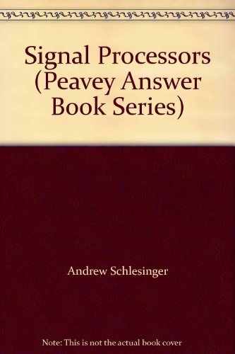Signal Processors (Peavey Answer Book Series)