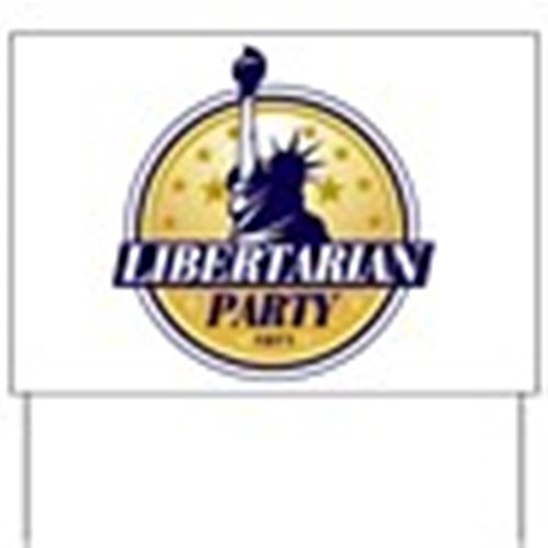 CafePress - Libertarian Yard Sign - Yard Sign, Vinyl Lawn Sign, Political Election Sign