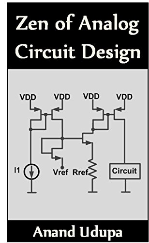 Zen of Analog Circuit Design (Analog Design)